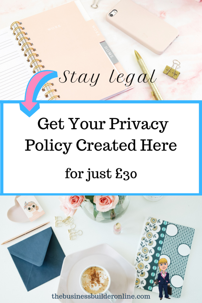 Get your privacy policy created here for just £30!