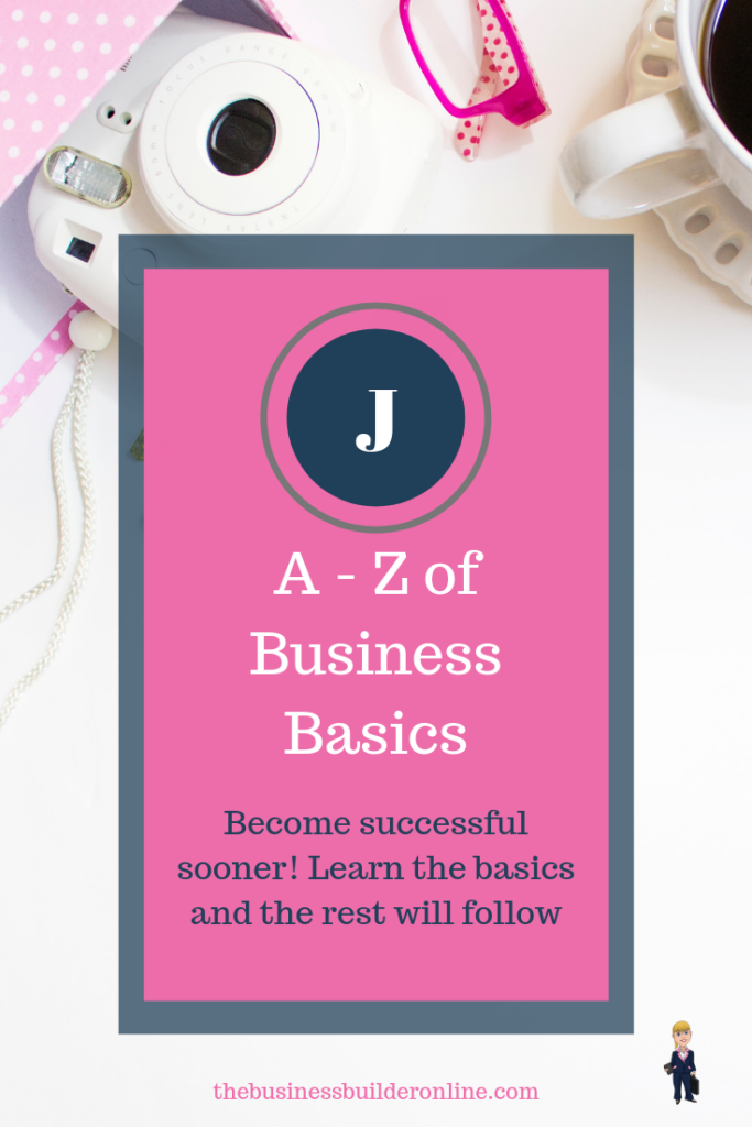 Image of white desk with pink trinkets and text overlay A - Z of Business Basics (J)