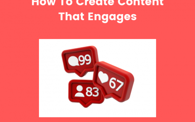 How To Create Social Media Content That Engages